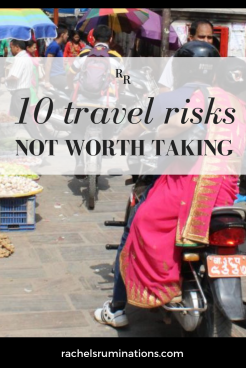 10 travel risks NOT worth taking: pinnable image