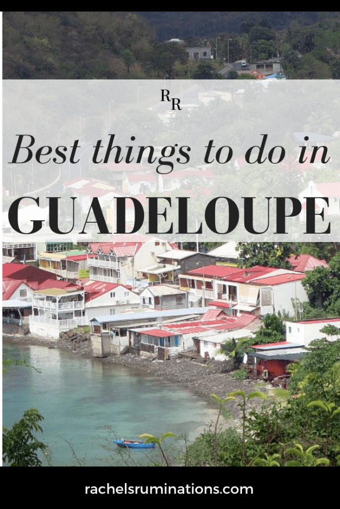 Click here for a complete listing of the best things to do in Guadeloupe, a gorgeous Caribbean destinations! #guadeloupe #caribbean