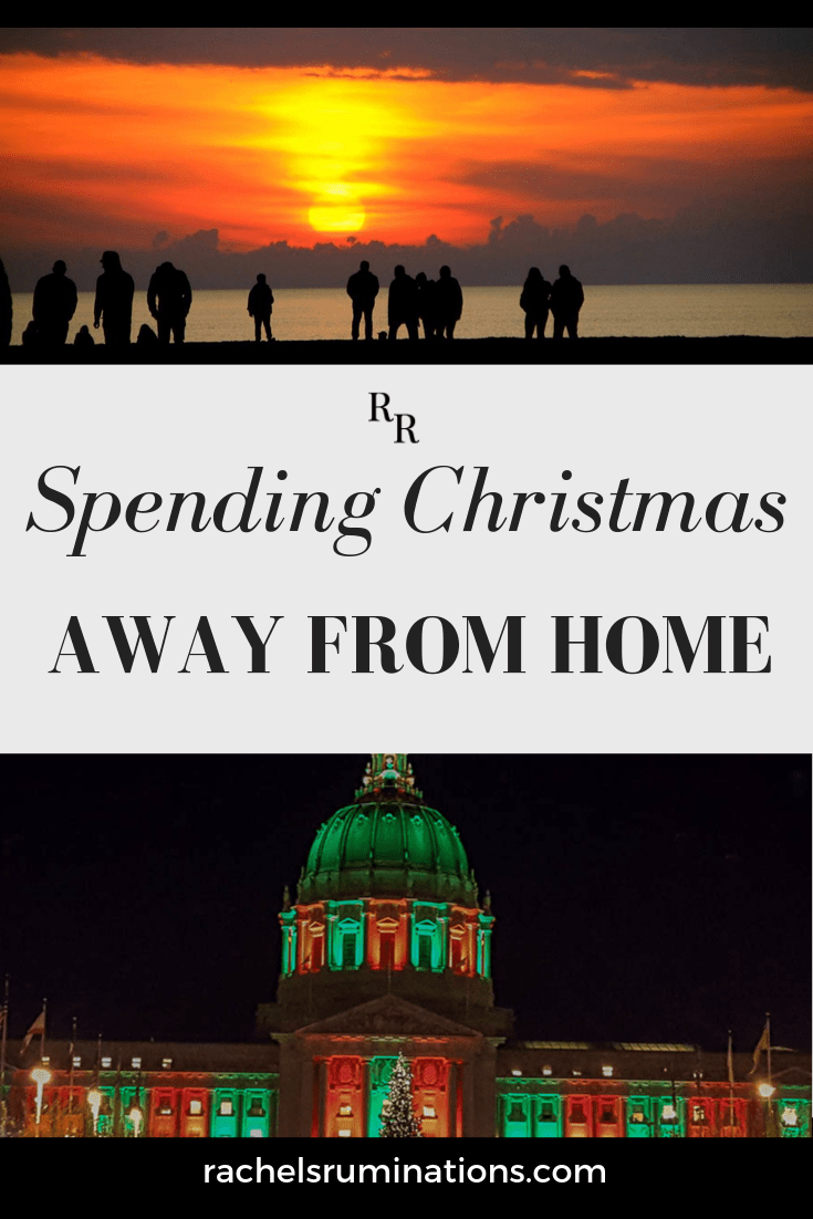 It is perfectly possible to enjoy Christmas away from home. Here, some of my favorite fellow bloggers share a place to spend the holiday other than at home. #themidlifeperspective #christmastravel #xmastravel #traveltips #Xmasawayfromhome #rachelsruminations via @rachelsruminations