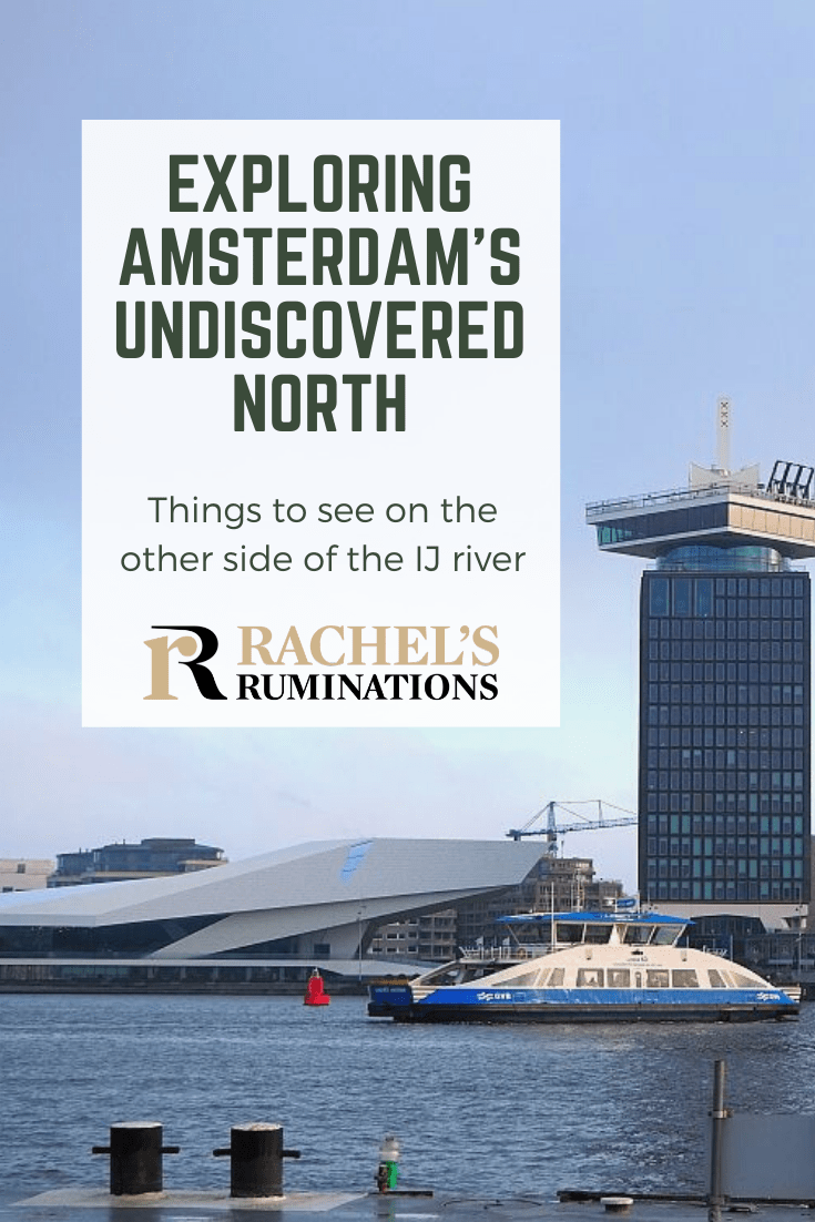 Amsterdam North has developed into a thriving artistic community, a spot for dance and music festivals, and an escape from Amsterdam's chaotic center. Read here about what to see there! #amsterdam #amsterdamnorth #netherlands via @rachelsruminations
