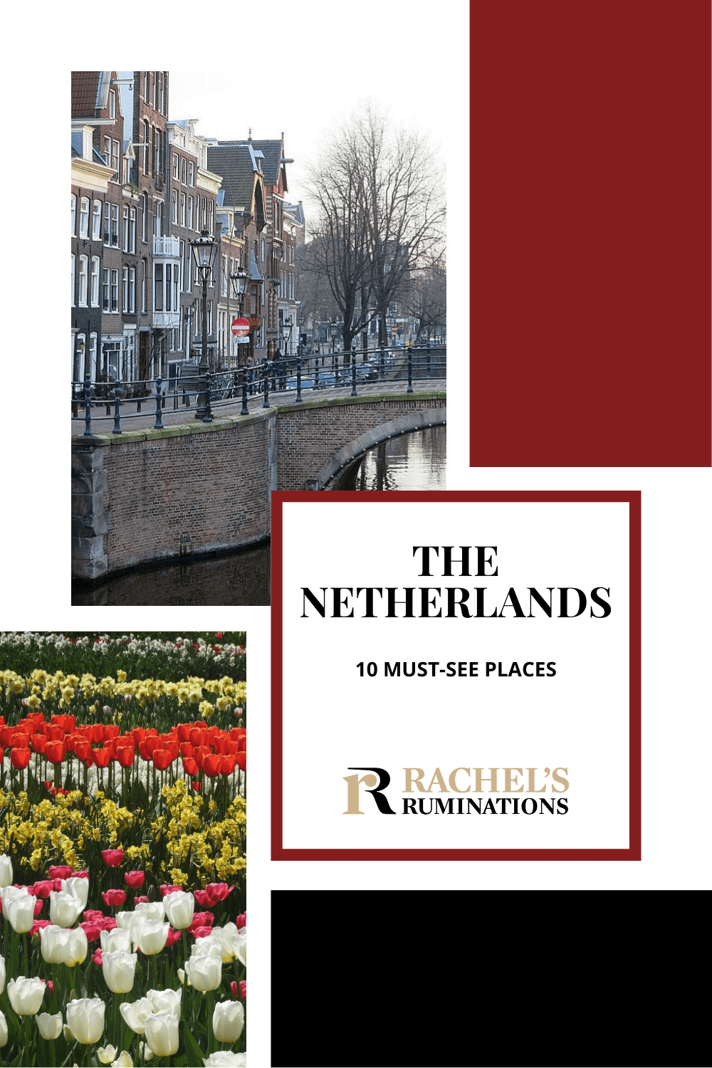 Top 10 must-see places in the Netherlands for you to take your travel to the next level: some very well-known sights, some less so! via @rachelsruminations