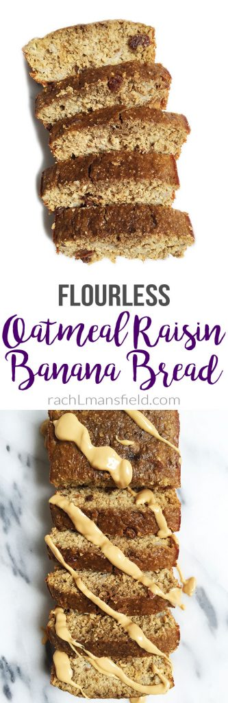 Flourless Oatmeal Raisin Banana Bread by rachLmansfield