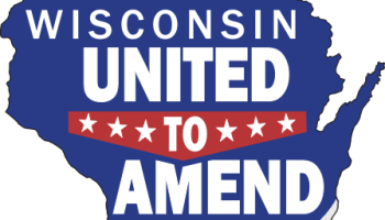Wisconsin United To Amend politics