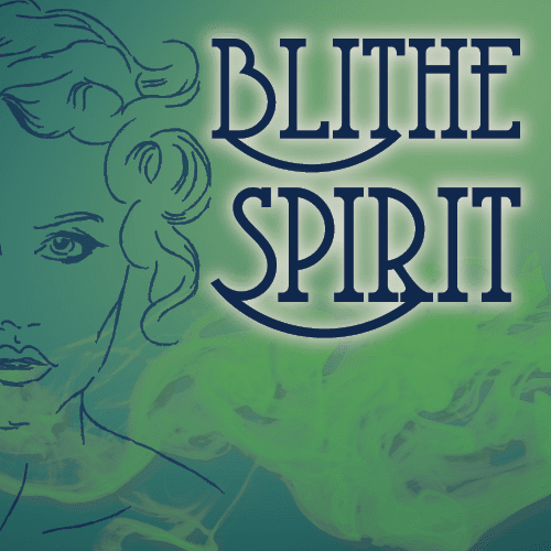 Blithe Spirit Theatre Guild