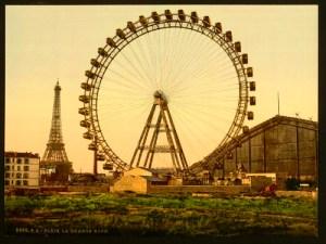 La Grande Roue. Paris, France. Photochrom by Detroit Publishing Company, circa 1900. Image: Library of Congress.