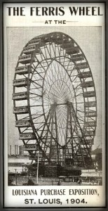First Giant Ferris Wheel Poster, St. Louis Exposition, 1904. Image: Library of Congress.