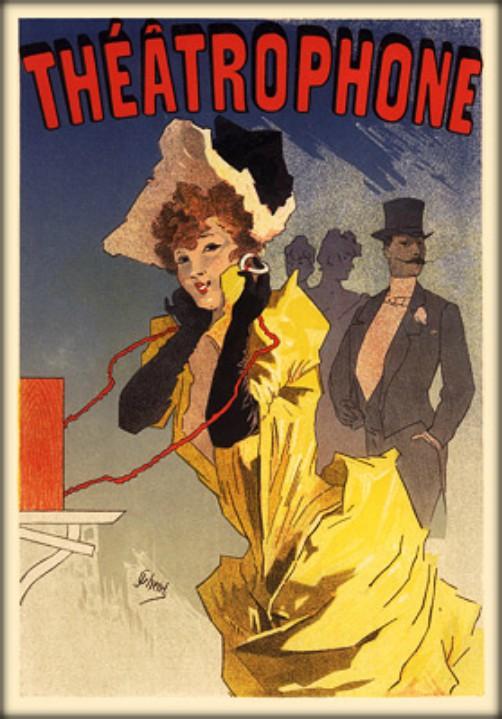Victorian Era Theatrophone by Jules Cheret. Image: Wikipedia.