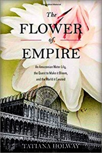 book Jacket for The Flower of Empire by Tatiana Holway.
