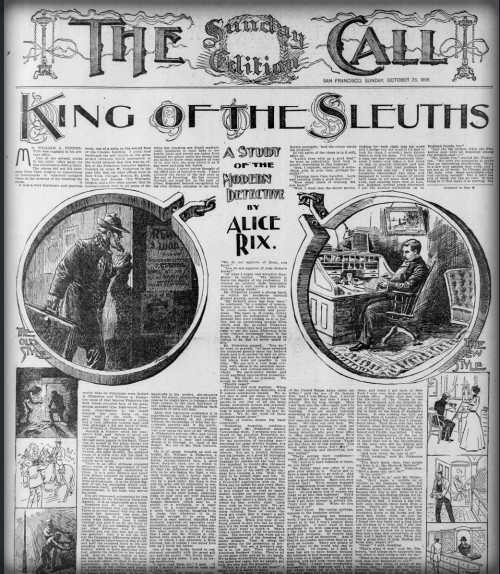 First Female Pinkerton: The Sunday Edition Call, King of theSleuths.