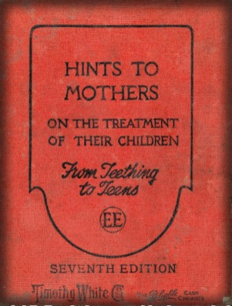 Hints To Mothers, On The Treatment of Their Children. Image: Amazon.