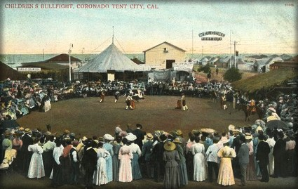 Coronado Tent City, Children's Bullfight, c.1900. Image: UCSD Library Digital Collection.