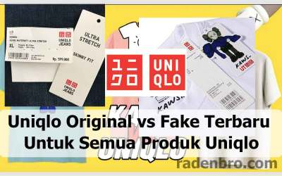 Uniqlo Original vs Fake Terbaru Untuk Semua Produk Uniqlo