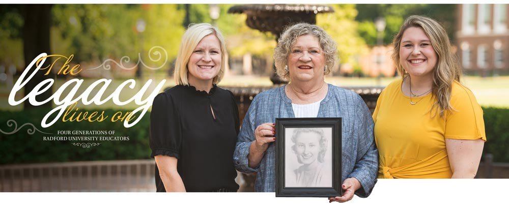 The legacy lives on for four generations of Radford women