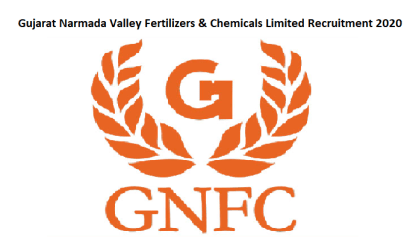 GNFC Recruitment 2020 | Gujarat Narmada Valley Fertilisers & Chemicals Ltd Recruitment Various Posts | Apply Online @ GNFC Careers ( i.e. www.gnfc.in )