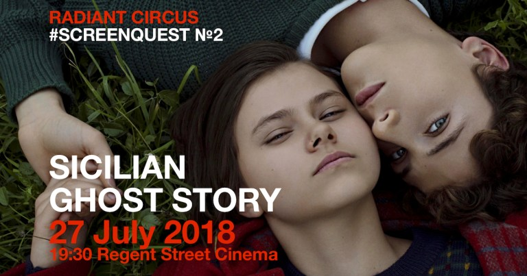 Radiant Circus Screen Quest No2: SICILIAN GHOST STORY + Q&A at Regent Street Cinema (27 JUL).
