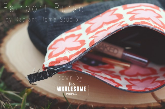 Fairport Pouch with Zipper   The Wholesome Mama   Radiant Home Studio Blog Tour