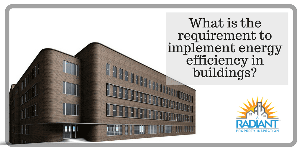What is the requirement to implement energy efficiency in buildings?