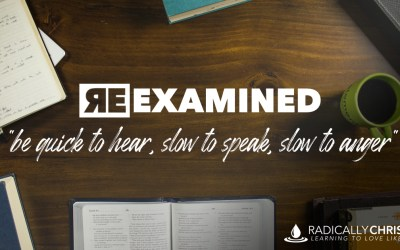James 1:19 Re-Examined: Quick to Hear, Slow to Speak, Slow to Anger