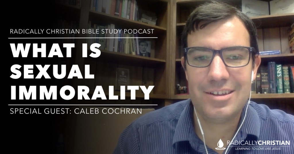 What is sexual immorality in the Bible?