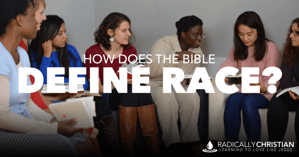 How does the Bible define race?