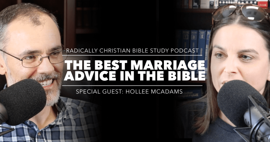 The Best Marriage Advice in the Bible