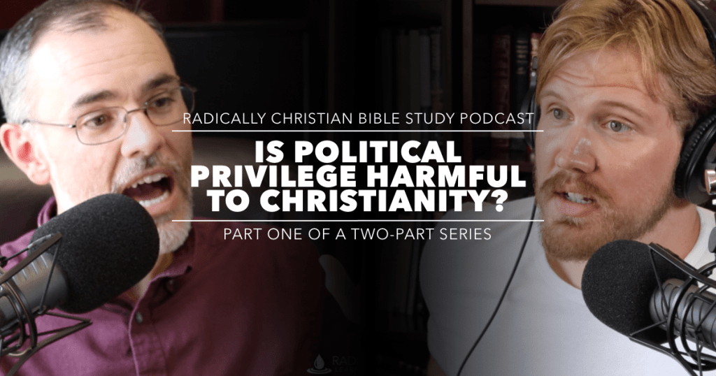 Political Privilege and Christianity