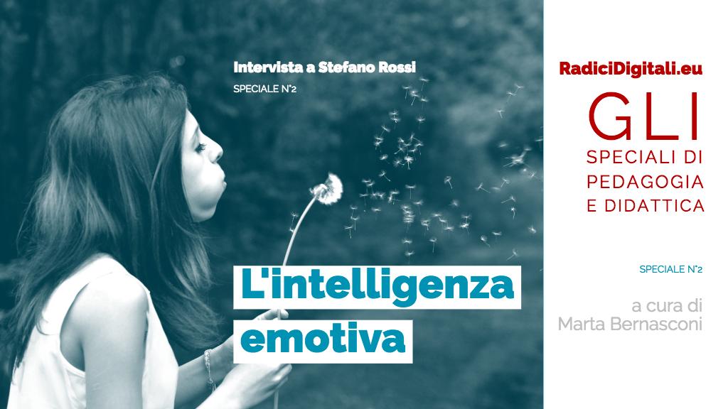 "Didattica: speciale ""Intelligenza emotiva"". Intervista a Stefano Rossi"
