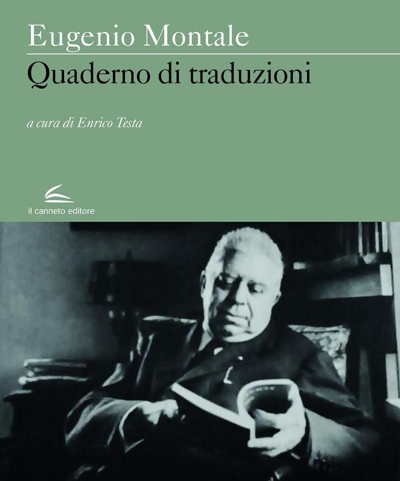 Montale, Quaderno di traduzioni, edizione a cura di Enrico Testa