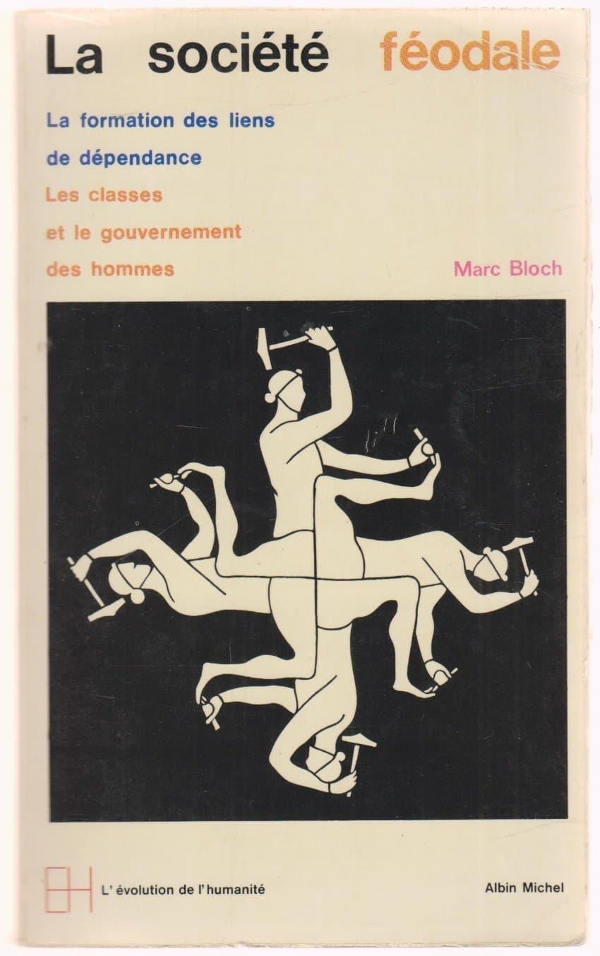 La società feudale, di Marc Bloch