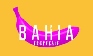 NEW HIT – BAHIA – TROPICALE