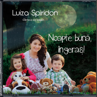 Luiza Spiridon – Noapte bună, îngeraș