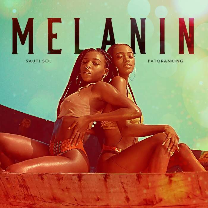 Sauti Sol – Melanin