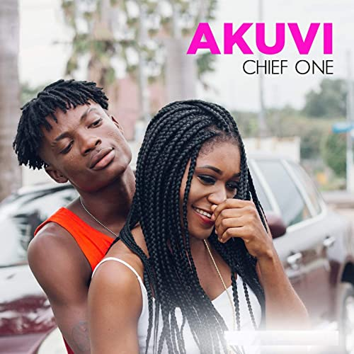 New Music: Chief One - Akuvi