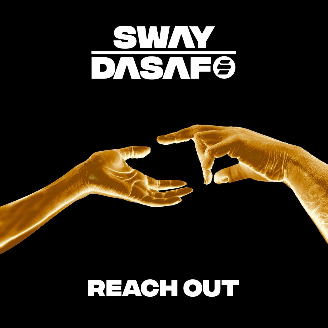 Sway Dasafo shares uplifting new single'Reach Out'