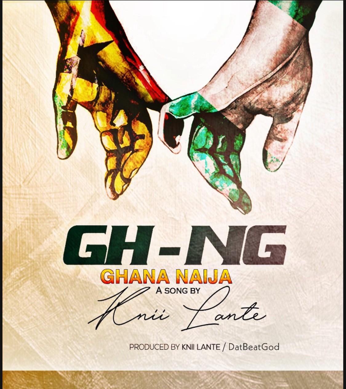 Knii Lante Ghana- Naija
