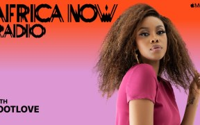 LootLove joins as new host of Apple Music 1's Africa Now Radio