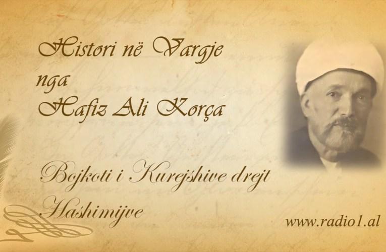 Histori ne vargje   Hafiz Ali Korca   204 Bojkoti i Kurejshive drejt Hashimijve mp3