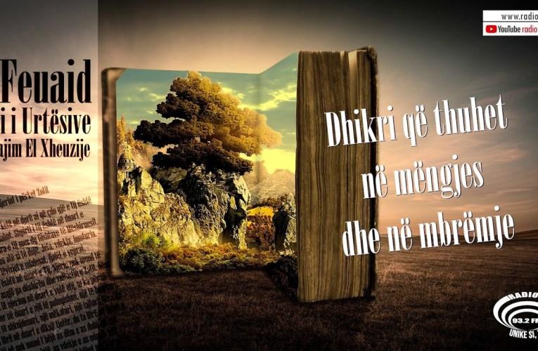 Libri i Urtesive 56 | Dhikri që thuhet në mëngjes dhe në mbrëmje