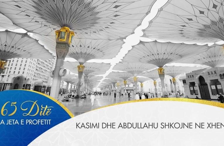 Profeti ne 365 dite 042 – Kasimi dhe Abdullahu shkojne ne xhenet