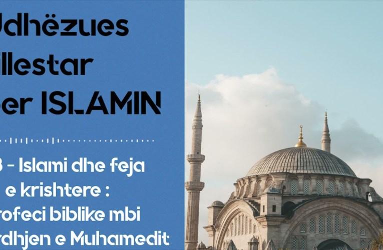 Islami dhe feja e krishtere – Jezusi ne Islam – Profeci biblike per ardhjen e Muhamedit