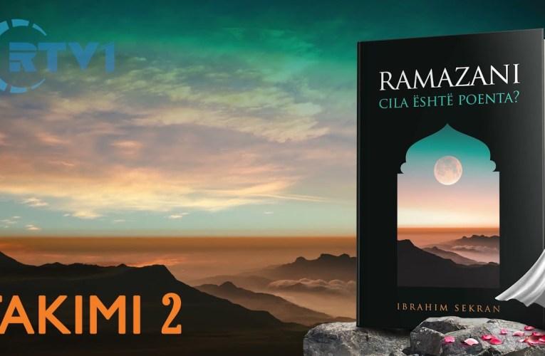 Ramazani , Cili eshte qellimi ? – 2
