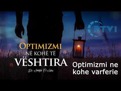 Optimizmi ne kohe veshtiresie dhe varferie – Pjesa 2