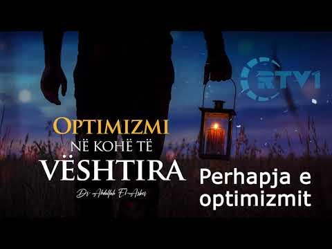 Perhapja e Optimizmit dhe rendesia e tij – Pjesa 2