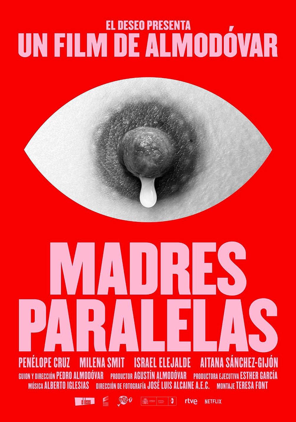 "Película de Almodóvar #madresparalelas"""
