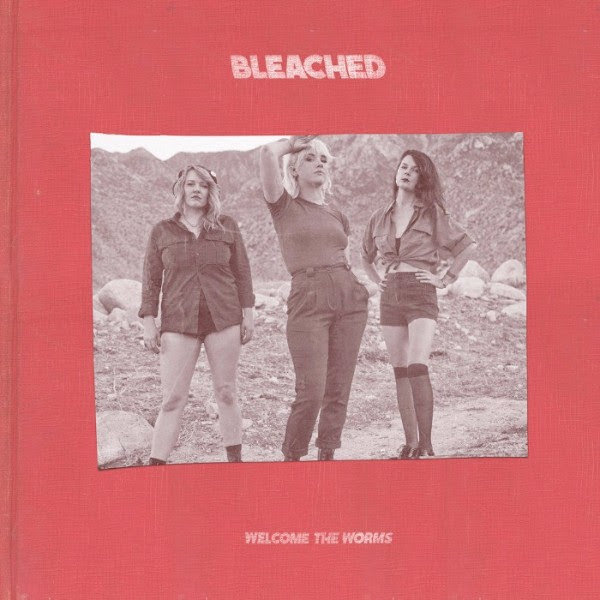 Bleached - Welcome The Worms - radioalternativo 2016 mexico