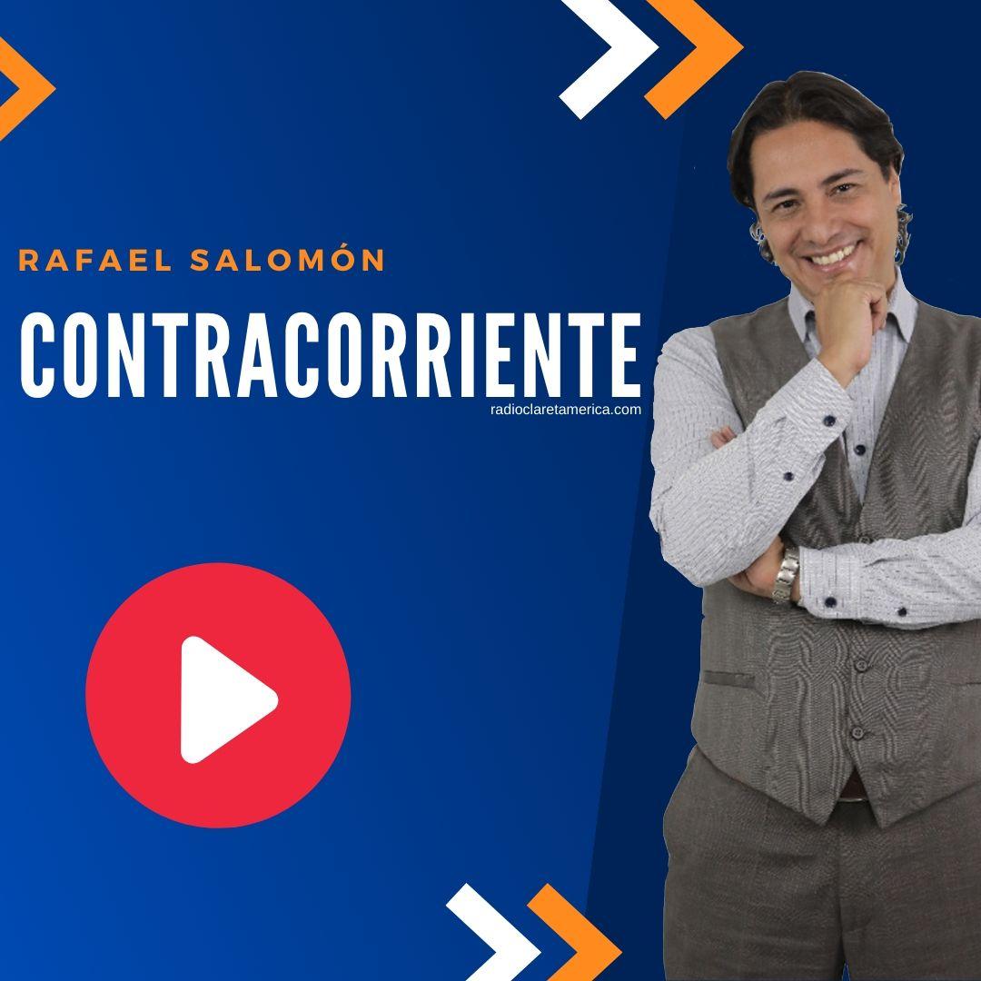 CONTRACORRIENTE RAFAEL SALOMON