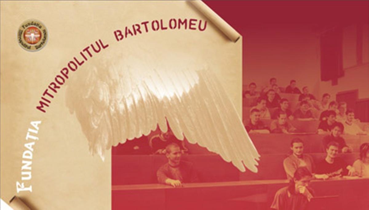 Imagini pentru fundatia mitropolitul bartolomeu