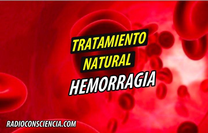 TRATAMIENTO NATURAL HEMORRAGIA