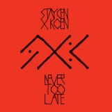 Never Too Late EP