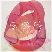 EgoEllaMay-lovehard-RadioDAISIE-WP